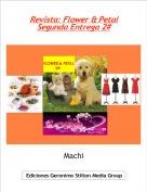 Machi - Revista: Flower & PetalSegunda Entrega 2#