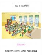 Eleonora - Tutti a scuola!!