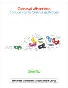 Shafita - -Carnaval Misterioso-Conoce los ratonicos disfraces