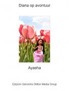 Ayasha - Diana op avontuur
