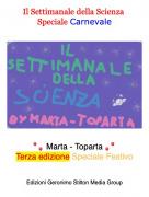 🎈🎈 Marta - Toparta 🎈🎈Terza edizione Speciale Festivo - Il Settimanale della Scienza Speciale Carnevale