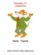 Marta - Toparta - Geronimo e il coronavirus