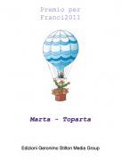 Marta - Toparta - Premio perFranci2011
