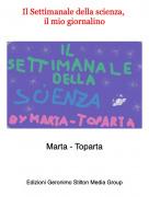 Marta - Toparta - Il Settimanale della scienza, il mio giornalino
