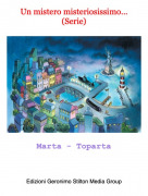 Marta - Toparta - Un mistero misteriosissimo...(Serie)