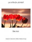Ste.ricci - LA VITA DI JOY007