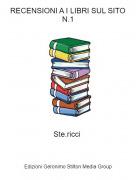 Ste.ricci - RECENSIONI A I LIBRI SUL SITON.1
