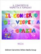 KICCA - IL CONCERTO DI VIOPETTA A TOPAZIA!!