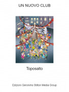 Toposalto - UN NUOVO CLUB