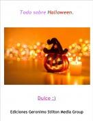 Dulce ;) - Todo sobre Halloween.
