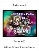 Ratoncita00 - Revista para Ir