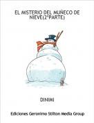 DINIMI - EL MISTERIO DEL MUÑECO DE NIEVE(2ºPARTE)