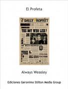 Always Weasley - El Profeta