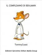 TommyCoast - IL COMPLEANNO DI BENJAMIN