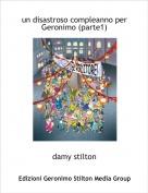 damy stilton - un disastroso compleanno per Geronimo (parte1)