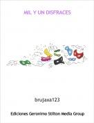 brujaxa123 - MIL Y UN DISFRACES