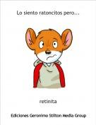 retinita - Lo siento ratoncitos pero...