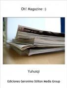 Yuhuiqi - Oh! Magazine :)