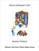 Saretta Fonduta - Nuovo styling per tutti