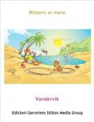 Vandervik - Mistero al mare