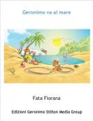 Fata Fiorana - Geronimo va al mare