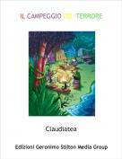Claudiatea - IL CAMPEGGIO DEL TERRORE