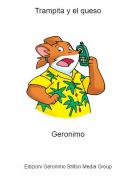 Geronimo - Trampita y el queso