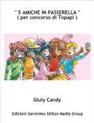 """Giuly Candy - """" 5 AMICHE IN PASSERELLA """"( per concorso di Topapi )"""