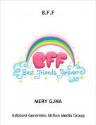 MERY GJNA - B.F.F