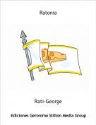 Rati-George - Ratonia