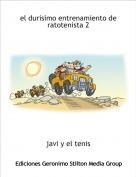 javi y el tenis - el durisimo entrenamiento de ratotenista 2