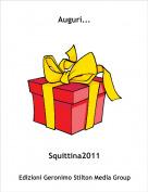 Squittina2011 - Auguri...