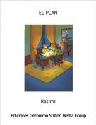 Ratimi - EL PLAN
