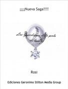 Rosi - ¡¡¡¡Nueva Saga!!!!
