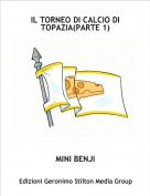MINI BENJI - IL TORNEO DI CALCIO DI TOPAZIA(PARTE 1)