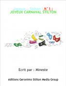 Ecrit par : Mineste - Joyeux... Stilton ! N°1 :JOYEUX CARNAVAL STILTON