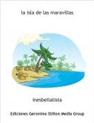 inesbellalista - la isla de las maravillas