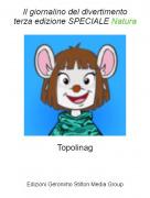 Topolinag - Il giornalino del divertimentoterza edizione SPECIALE Natura