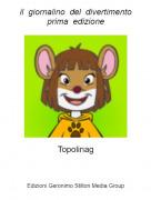 Topolinag - il giornalino del divertimentoprima edizione