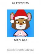 TOPOLINAG - MI PRESENTO
