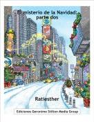 Ratiesther - El misterio de la Navidad: parte dos