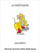 pauroedora - LA INVESTIGACON