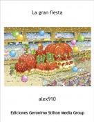 alex910 - La gran fiesta