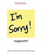megghy2007 - SCUSATE...