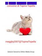 megghy2007@TopinaTopella - Un gattino chiamato Valentinoconcorso di Topina Topella