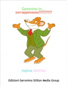 topina lettrice - Geronimo in... sovrappesoooo??????????