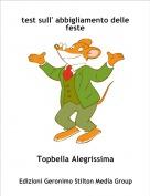 Topbella Alegrissima - test sull' abbigliamento delle feste