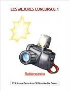 Ratiencesto - LOS MEJORES CONCURSOS 1