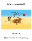 rebtopina - Un'avventura coi baffi