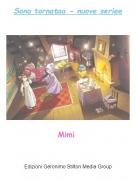 Mimi - Sono tornataa - nuove seriee